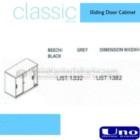 Sliding Door Cabinet UNO UST-1332, UST-1382