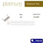 Keyboard Tray UNO KYB Platinum Series